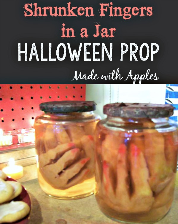 DIY Shrunken Apple Fingers in a Jar Halloween Prop | stowandtellu.com