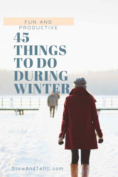 45-Fun Productive-Things to Do During Winter