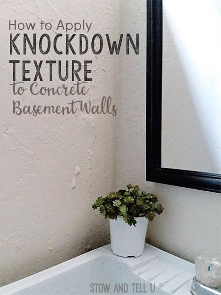 How to Apply Knockdown Texture Concrete Basement Walls | stowandtellu.com