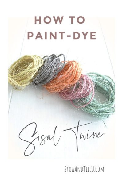 How to paint-dye sisal twine