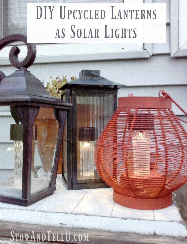 DIY upcycled lanterns as solar lights - stowandtellu