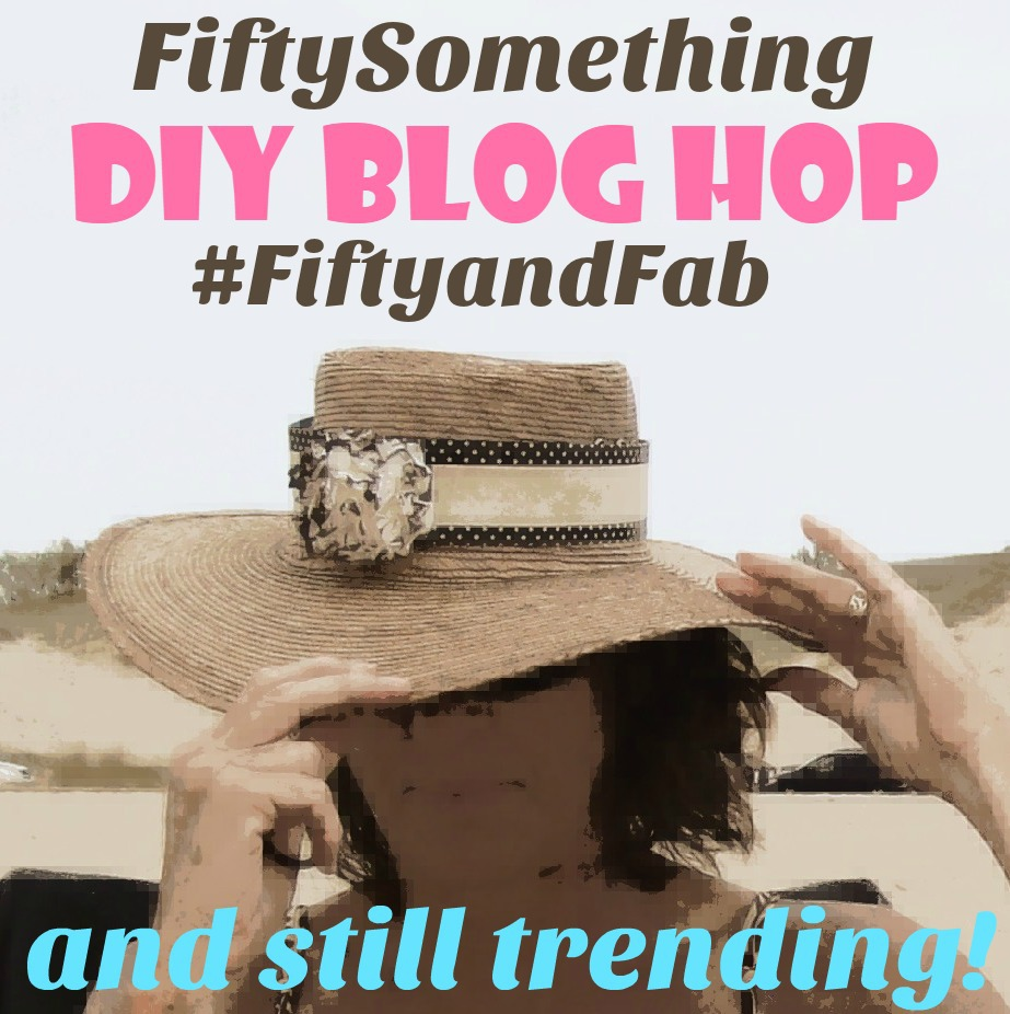 DIY Blog Hop- FiftySomething Decor, crafts, recipes - #FiftyandFab - StowandTellU.com