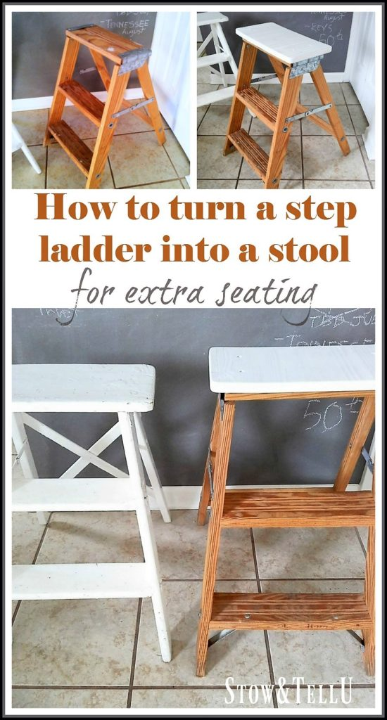 How to turn a step ladder into a stool or chair for extra seating - StowandTellU.com
