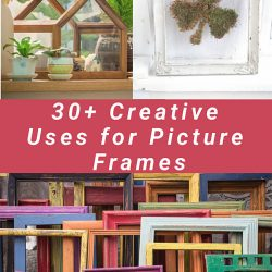 Uses for Picture Frames