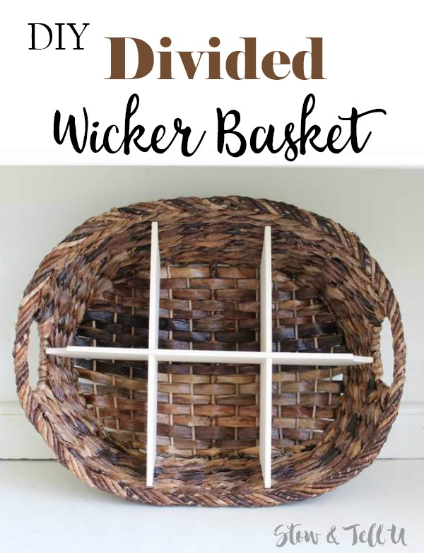 DIY Wicker Divided Basket | StowandTellU.com