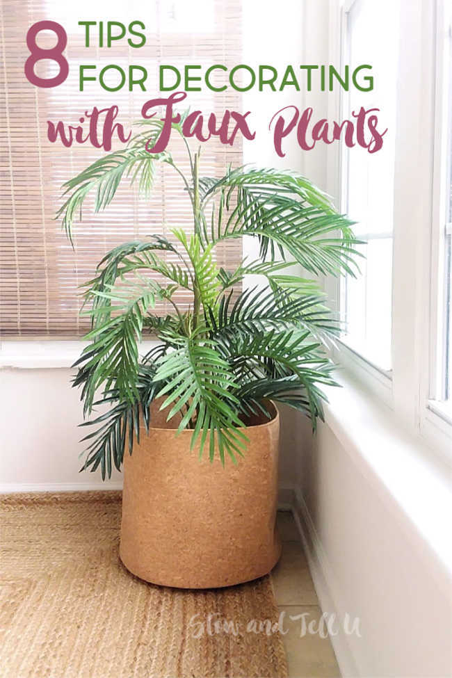Styling Faux Plants Indoors: 8 Decor Tips for a Natural Look ...