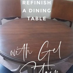 How to Refinish Wood Dining Table with Gel Stain