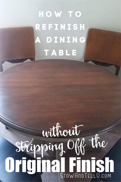 How to Refinish a Dining Table without Stripping Original Coat