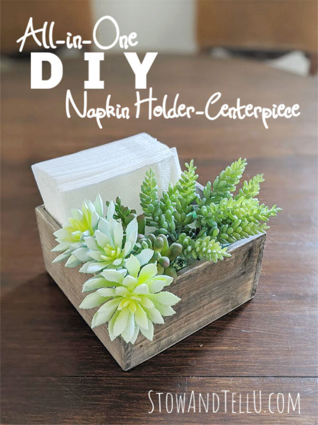 All-in-One DIY Napkin Holder Faux Succulent Centerpiece