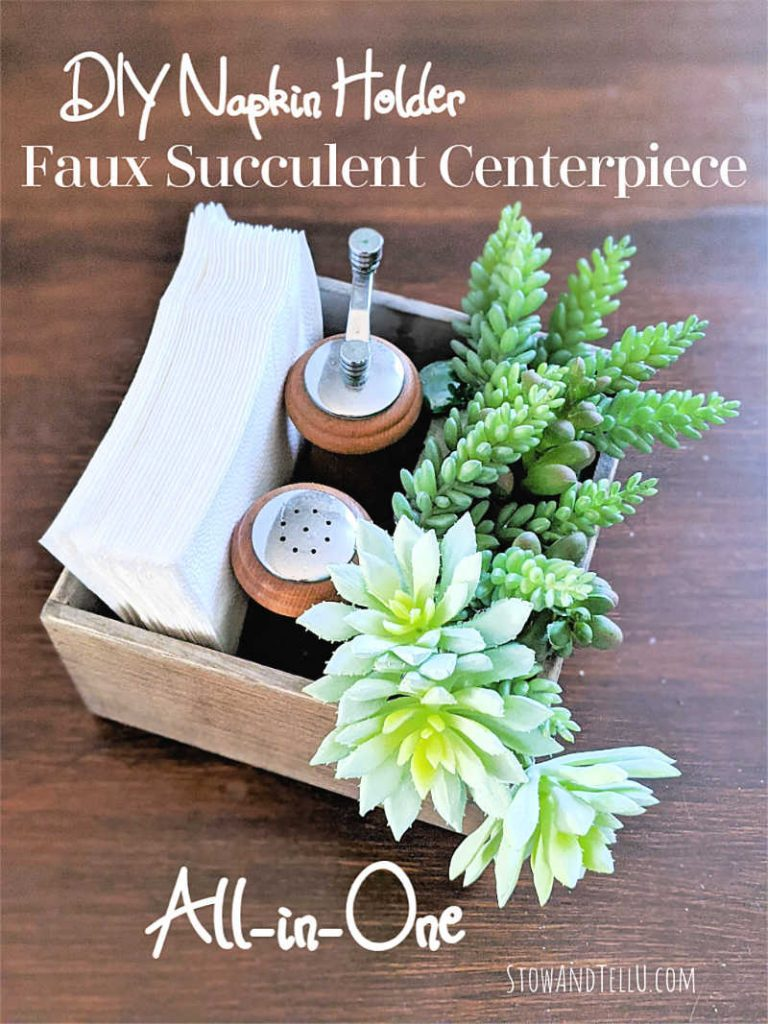 DIY Napkin Holder Faux Succulent Centerpiece Combo