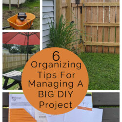 6 Tips for How to Manage a Big DIY Project